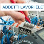Corso PES PAV PEI (CEI 11-27) – Sicurezza lavori elettrici per Persona esperta, Persona avvertita, Persona idonea
